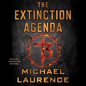 The Extinction Agenda by Michael Laurence (Narrated by Christian Rummel)