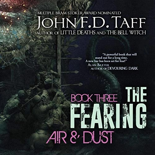 Air and Dust by John F. D. Taff
