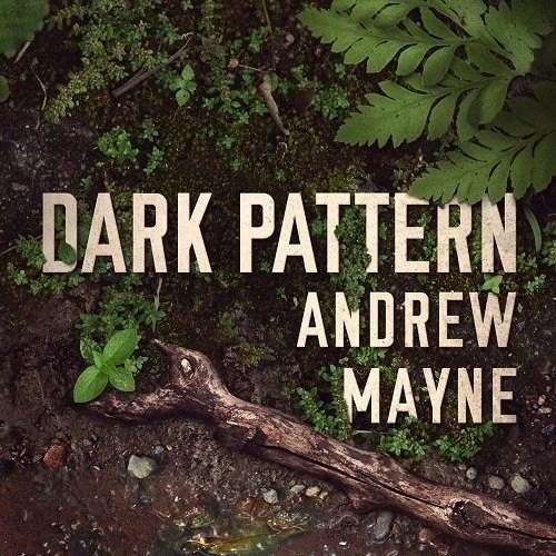 Dark Pattern by Andrew Mayne