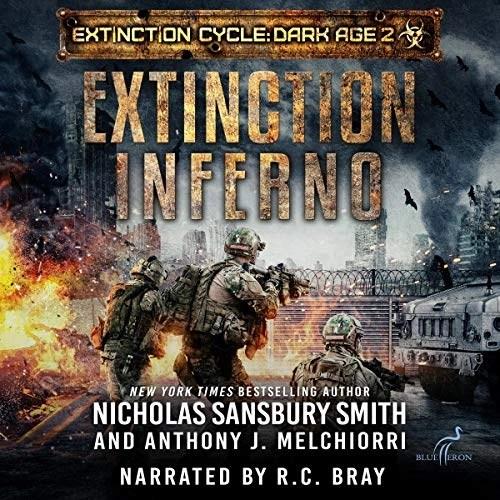 Extinction Inferno by Nicholas Sansbury Smith, Anthony J. Melchiorri
