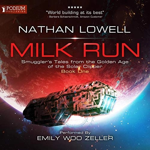 Milk Run by Nathan Lowell