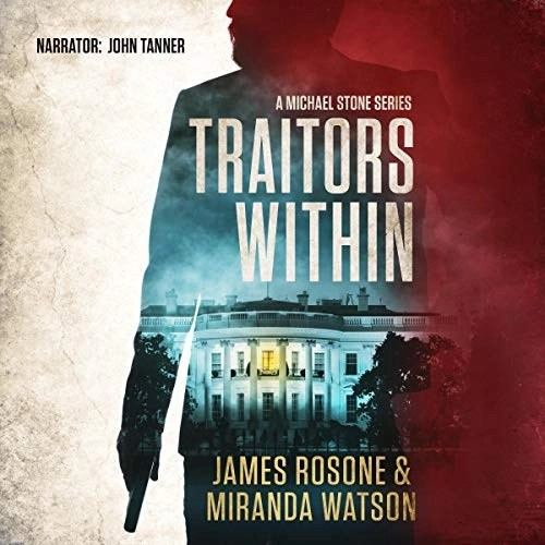 Traitors Within by James Rosone, Miranda Watson