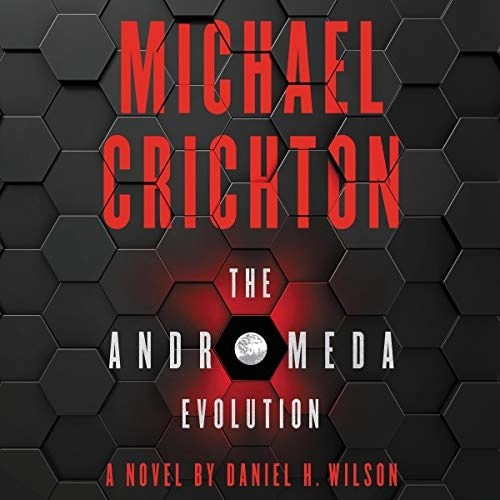 The Andromeda Evolution by Michael Crichton, Daniel H. Wilson