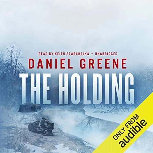 The Holding by Daniel Greene