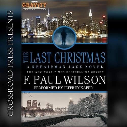 The Last Christmas: A Repairman Jack Novel by F. Paul Wilson