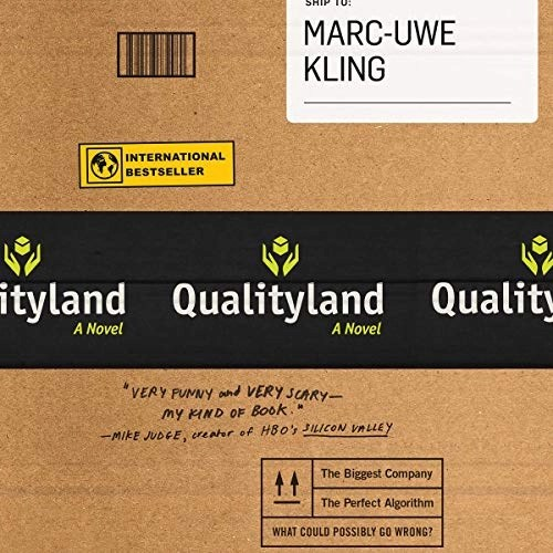Qualityland by Marc-Uwe Kling