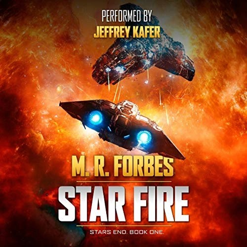 Star Fire by M.R. Forbes