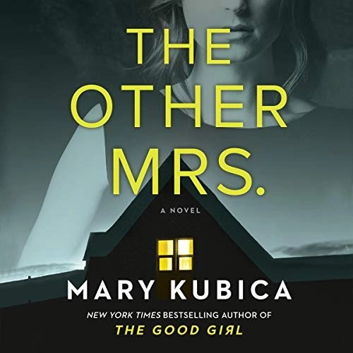 Cover - The Other Mrs.: A Novel by Mary Kubica