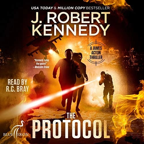 The Protocol by J. Robert Kennedy