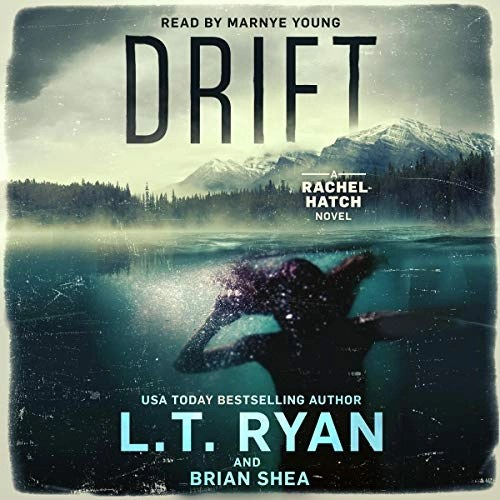 Drift by L.T. Ryan, Brian Shea