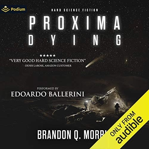 Proxima Dying by Brandon Q. Morris