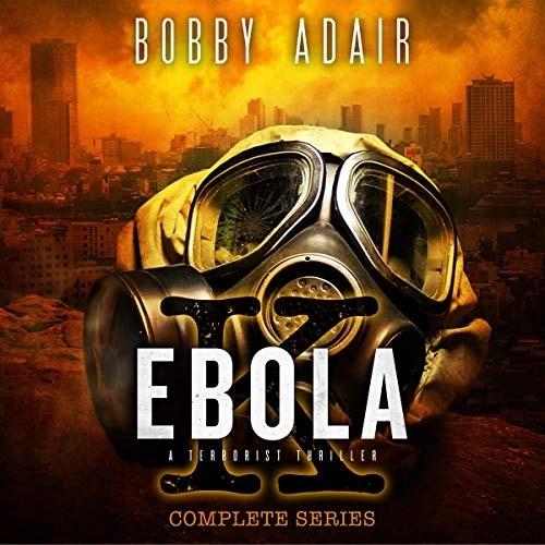 Ebola K Trilogy by Bobby Adair