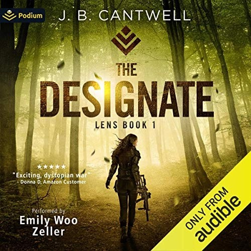 The Designate by J.B. Cantwell