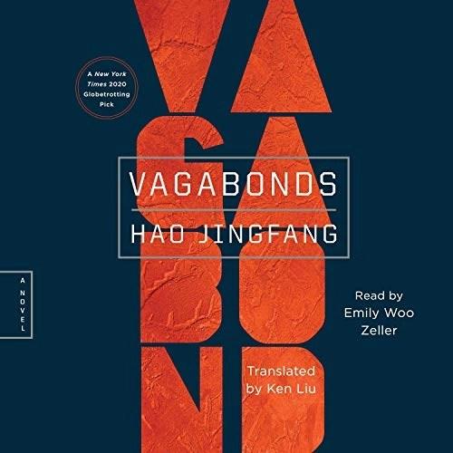 Vagabonds by Hao Jingfang, Ken Liu - translator
