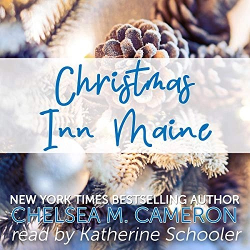 Christmas Inn Maine by Chelsea M. Cameron