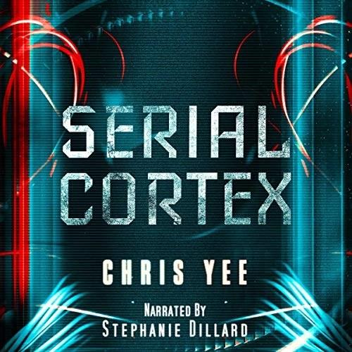 Serial Cortex by Chris Yee