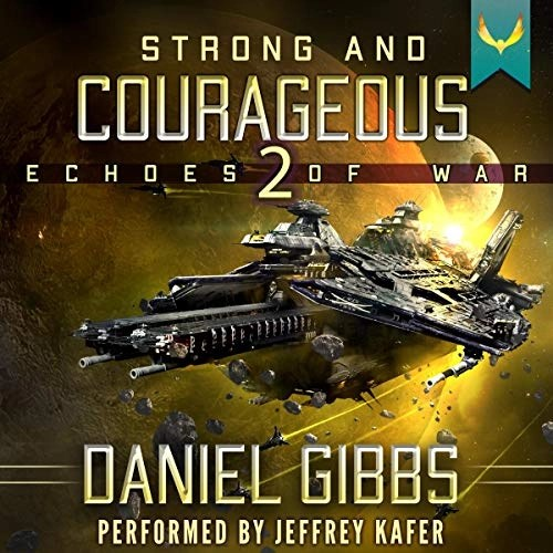 Strong and Courageous by Daniel Gibbs