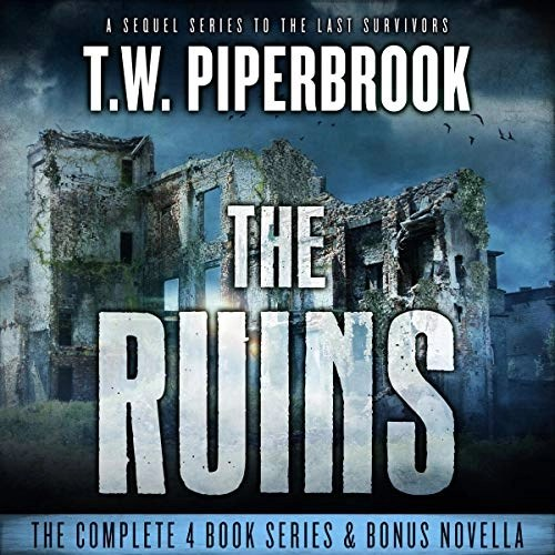 The Ruins Box Set by T.W. Piperbrook