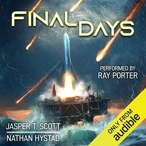 Final Days by Nathan Hystad, Jasper T. Scott