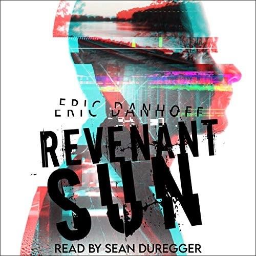 Revenant Sun by Eric Danhoff