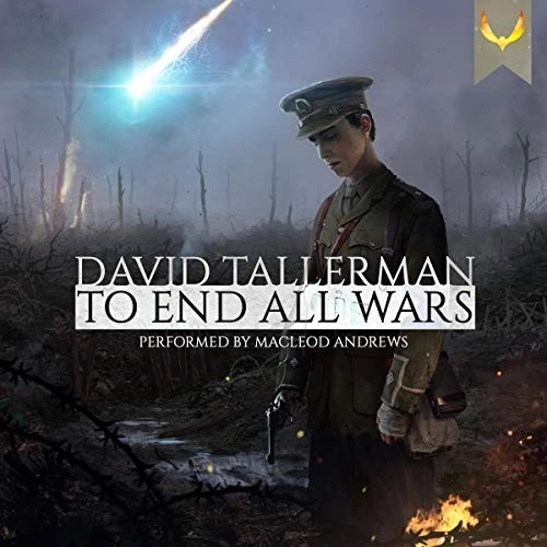 To End All Wars by David Tallerman