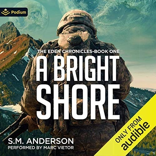 A Bright Shore by S.M. Anderson