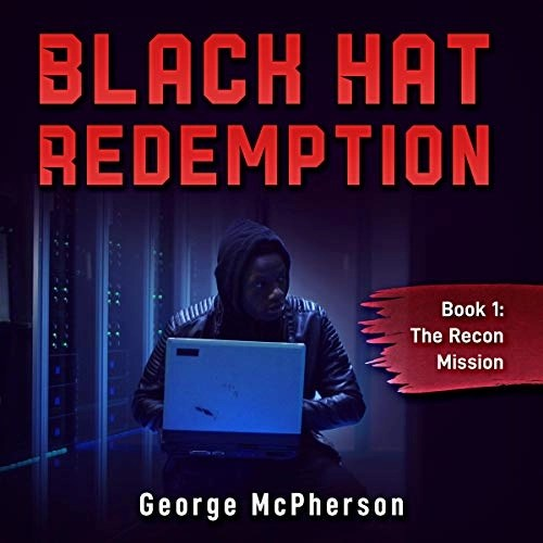 Black Hat Redemption by George McPherson