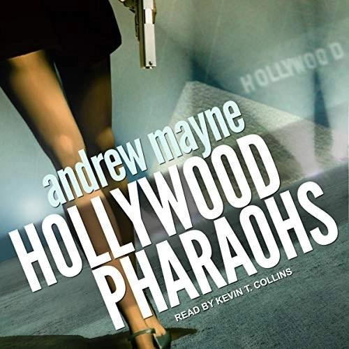 Hollywood Pharaohs by Andrew Mayne