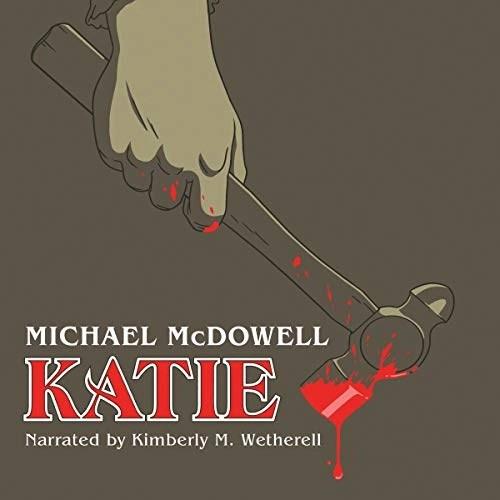 Katie by Michael McDowell