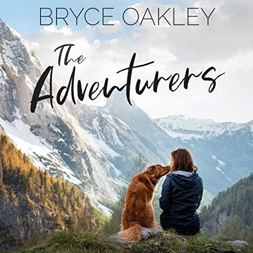 The Adventurers by Bryce Oakley