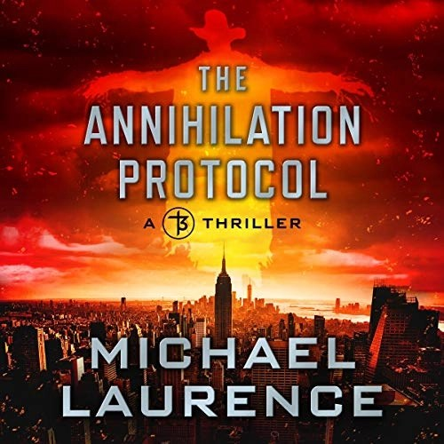 The Annihilation Protocol by Michael Laurence