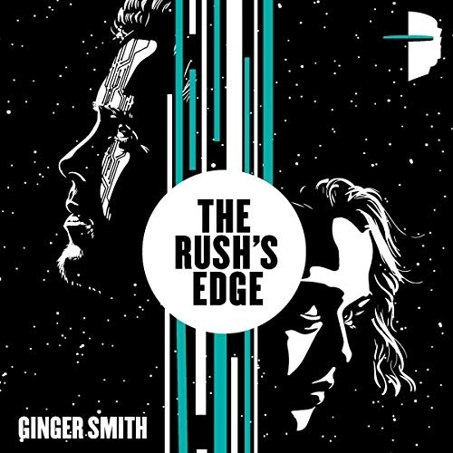The Rush's Edge by Ginger Smith