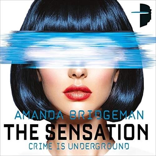 The Sensation: The Salvation Series, Book II by Amanda Bridgeman