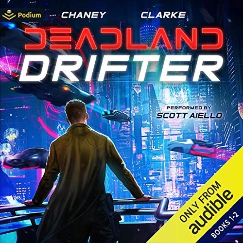Deadland Drifter: Publisher's Pack by J.N. Chaney, Ellie Clarke