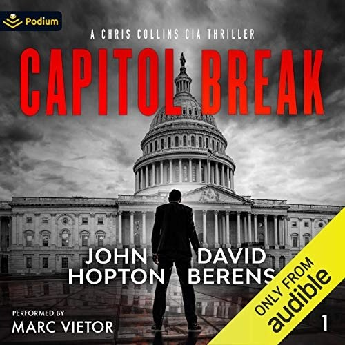 Capitol Break by David F. Berens, John Hopton