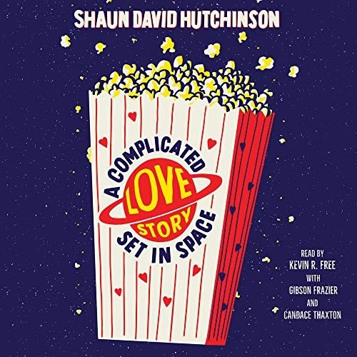 A Complicated Love Story Set in Space by Shaun David Hutchinson