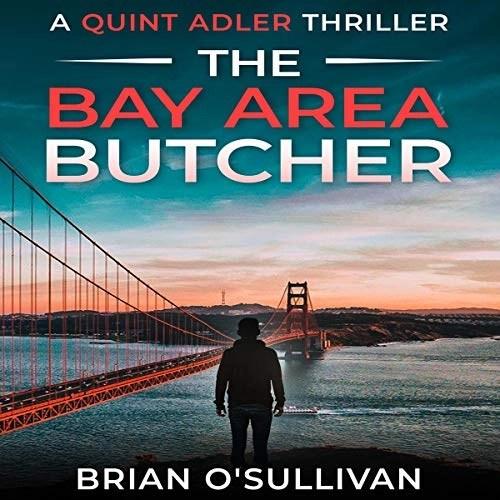 The Bay Area Butcher by Brian O'Sullivan
