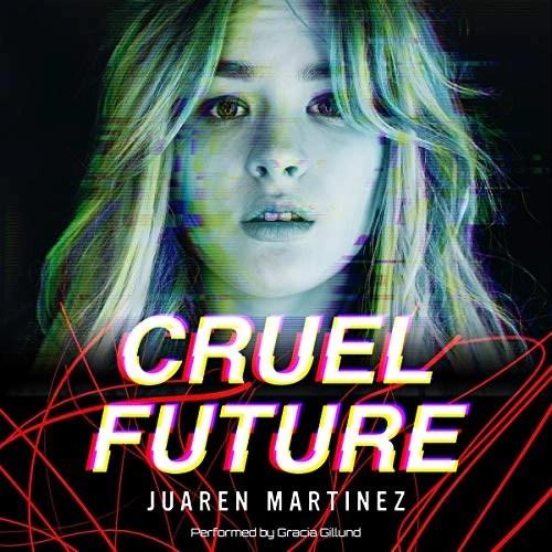 Cruel Future by Juaren Martinez