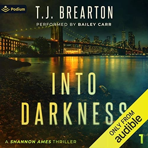 Into Darkness by T.J. Brearton
