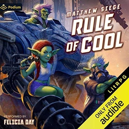 Rule of Cool by Matthew Siege