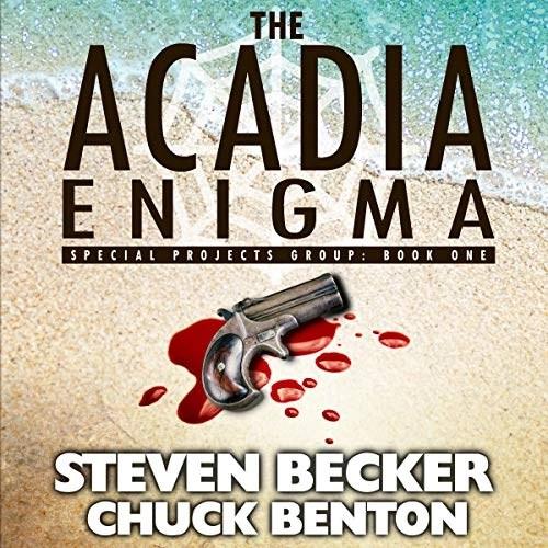 The Acadia Enigma by Steven Becker, Chuck Benton