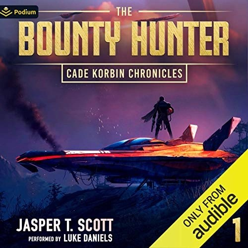 The Bounty Hunter by Jasper T. Scott