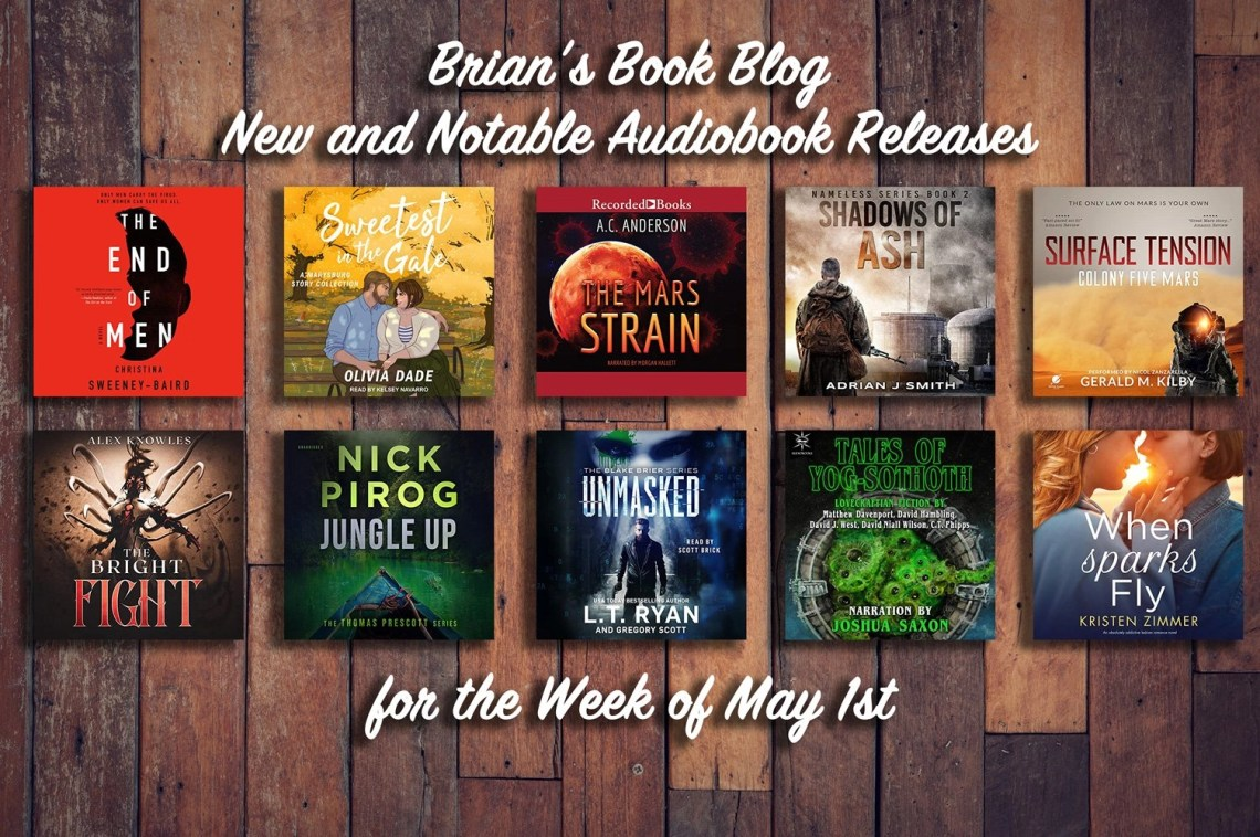 New and Notable Audiobook Releases for the Week of May 1st on Brian's Book Blog