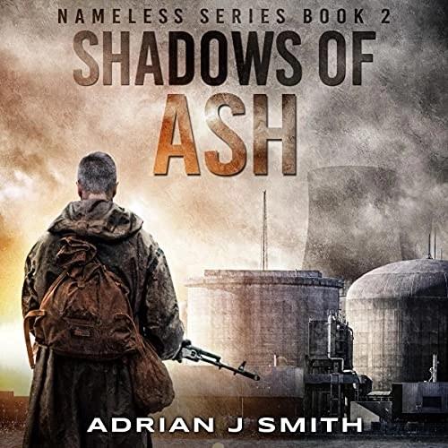 Shadows of Ash by Adrian J. Smith