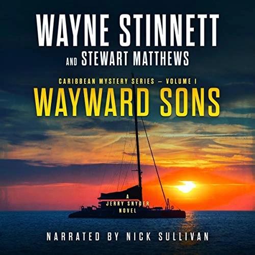 Wayward Sons by Wayne Stinnett, Stewart Matthews