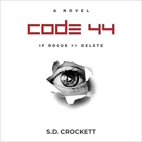 Code 44 by S. D. Crockett