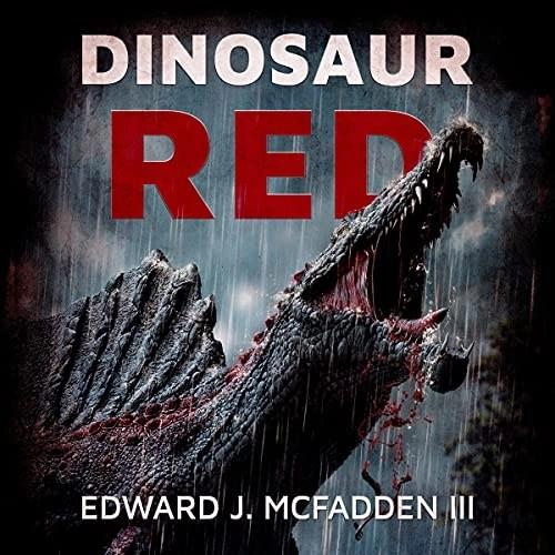 Dinosaur Red by Edward J. McFadden III