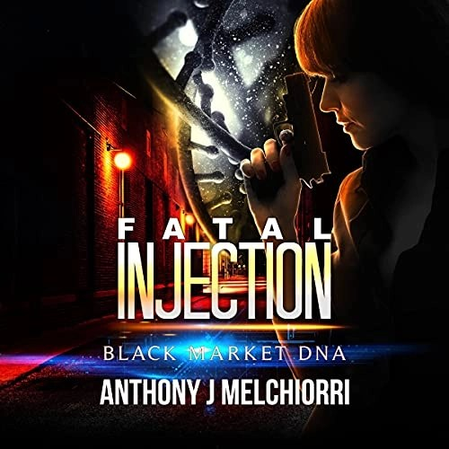 Fatal Injection by Anthony J. Melchiorri