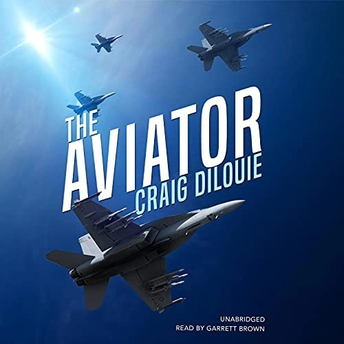 The Aviator by Craig DiLouie