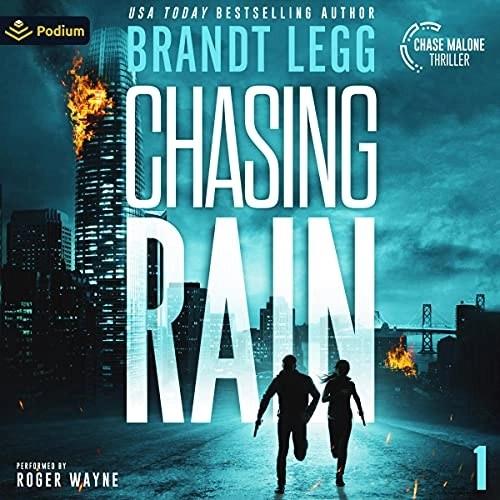 Chasing Rain by Brandt Legg